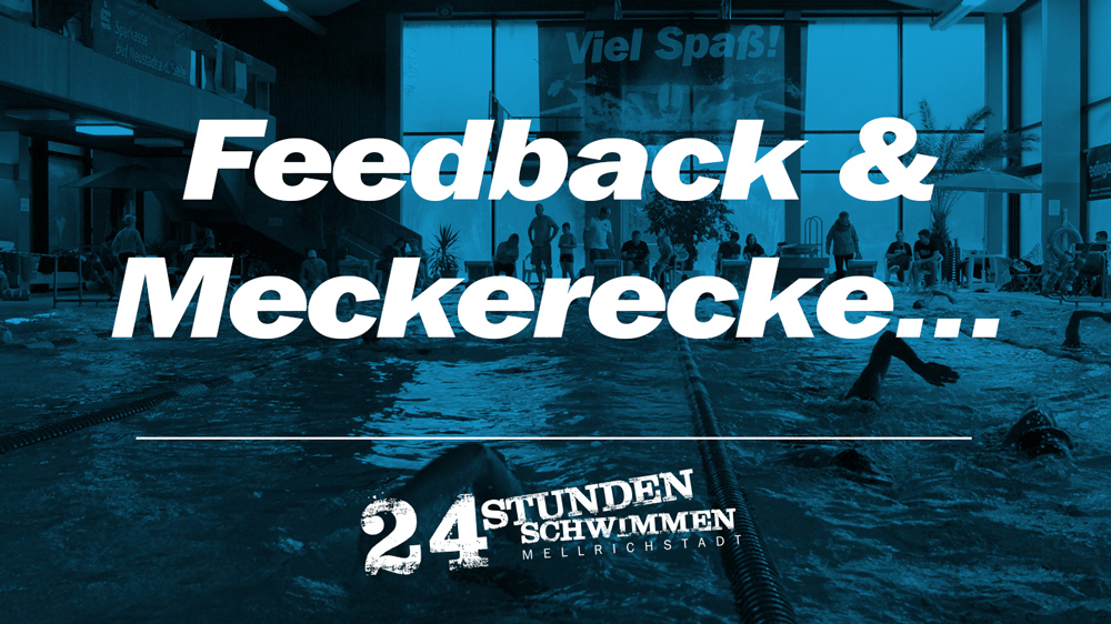 Feedback & Meckerecke